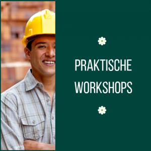 Praktische Workshops