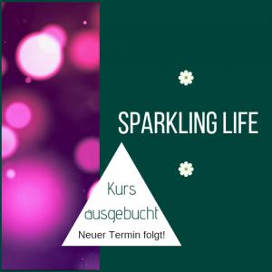 Sparkling Life Workshop für Frauen