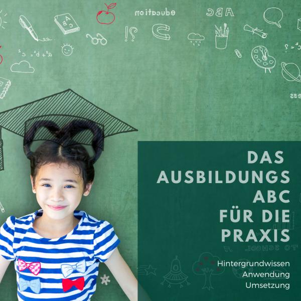 Das Ausbildung-ABC - Fachkräfte heranziehen